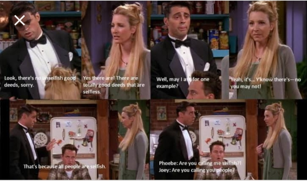 Joey and Phoebe selfish or selfless